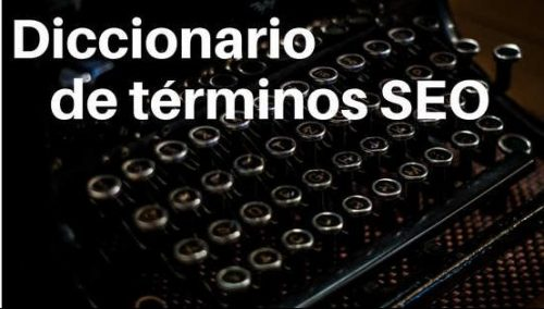 diccionario terminos SEO parte ii|conceptos seo