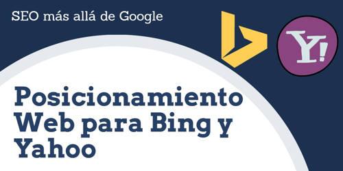 SEO más allá de Google|buscadores a nivel global|datos en españa|registro webmaster tools