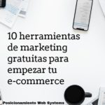 10 herramientas de marketing gratuitas para empezar tu e-commerce (1)