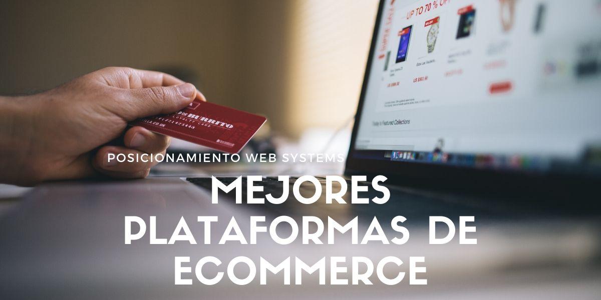 Mejores plataformas de ecommerce para crear tu tienda online