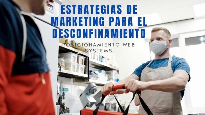 Estrategias de marketing para el desconfinamiento (1)