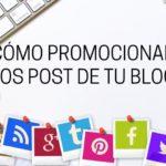 como promocionar los post de tu blog